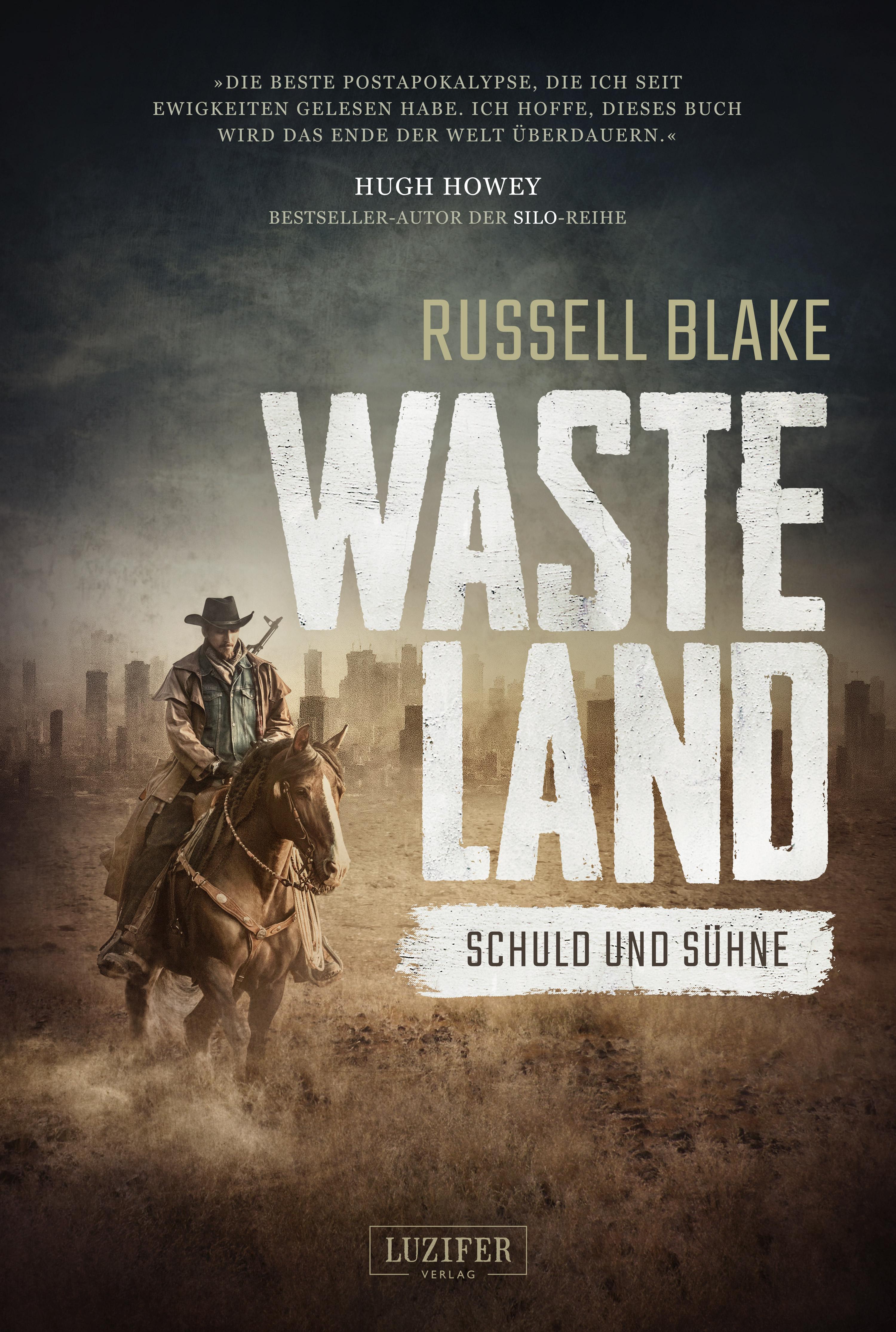 Russell Blake WASTELAND - Schuld und Sühne цена
