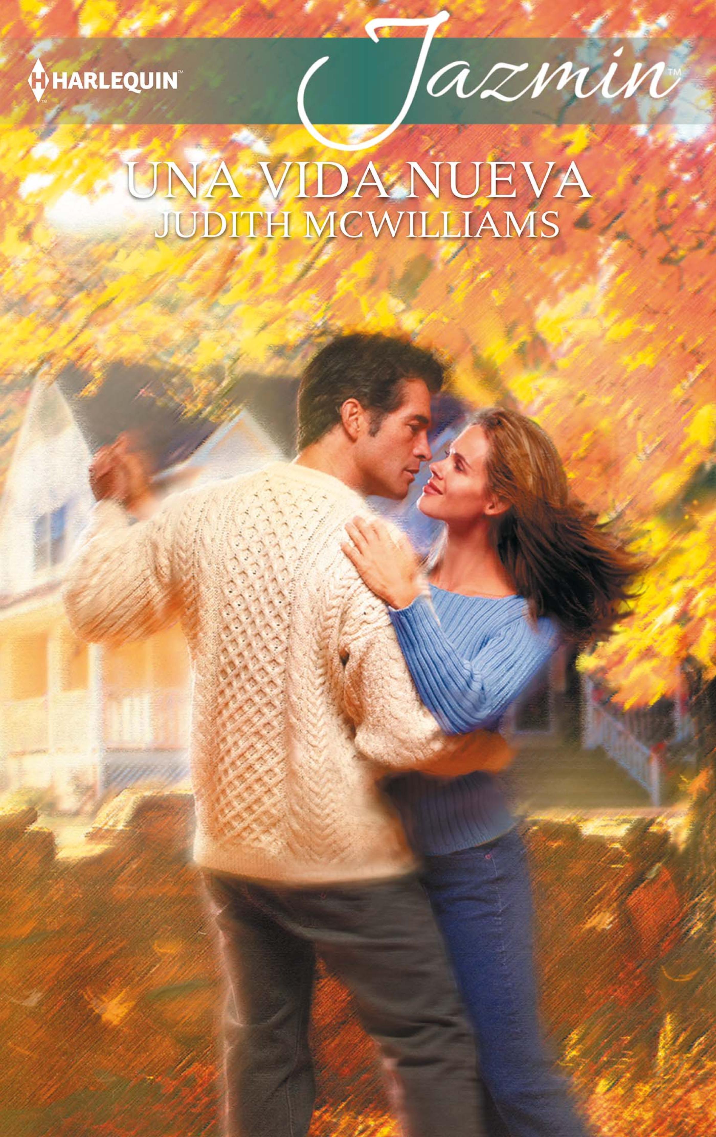 Judith Mcwilliams Una vida nueva concepcion gonzalez una nueva vida
