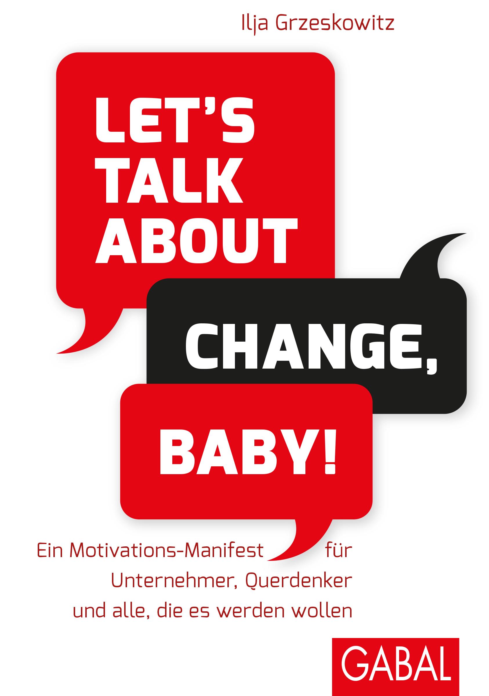 Ilja Grzeskowitz Let's talk about change, baby! grigori sternin ilja repin