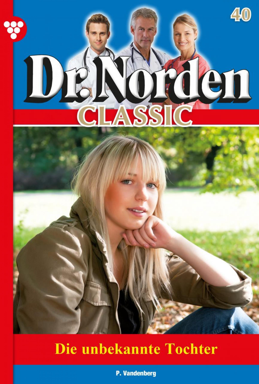 Patricia Vandenberg Dr. Norden Classic 40 – Arztroman dr fr dieterici die logik und psychologie der araber im zehnten jarhhundert n chr