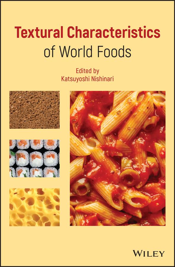 Katsuyoshi Nishinari Textural Characteristics of World Foods