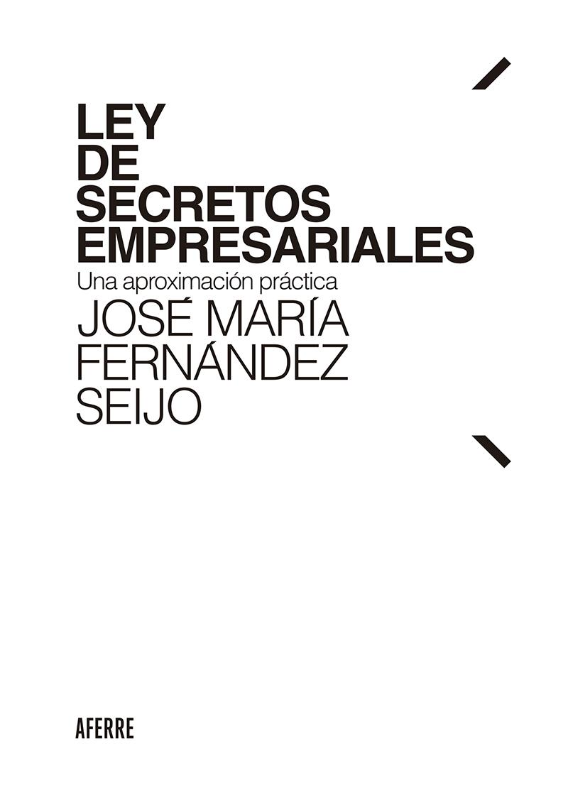 José María Fernández Seijo Ley de Secretos Empresariales ana martos los senderos secretos de venus
