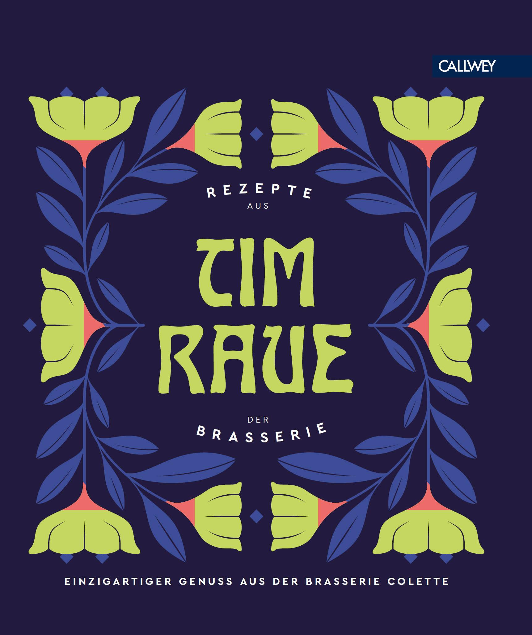 Tim Raue Tim Raue - Rezepte aus der Brasserie armin reller wir konsumieren uns zu tode