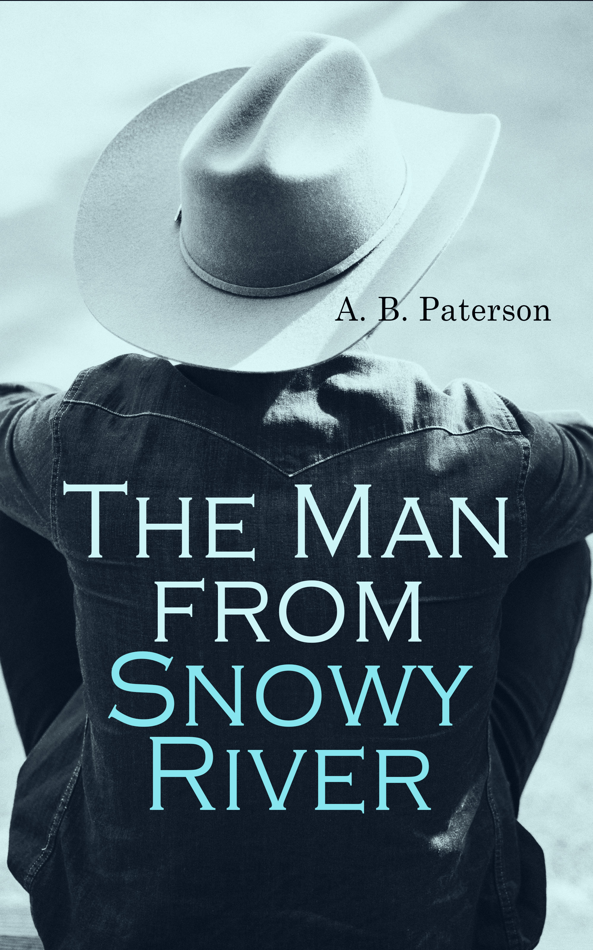 цена на A. B. Paterson The Man from Snowy River