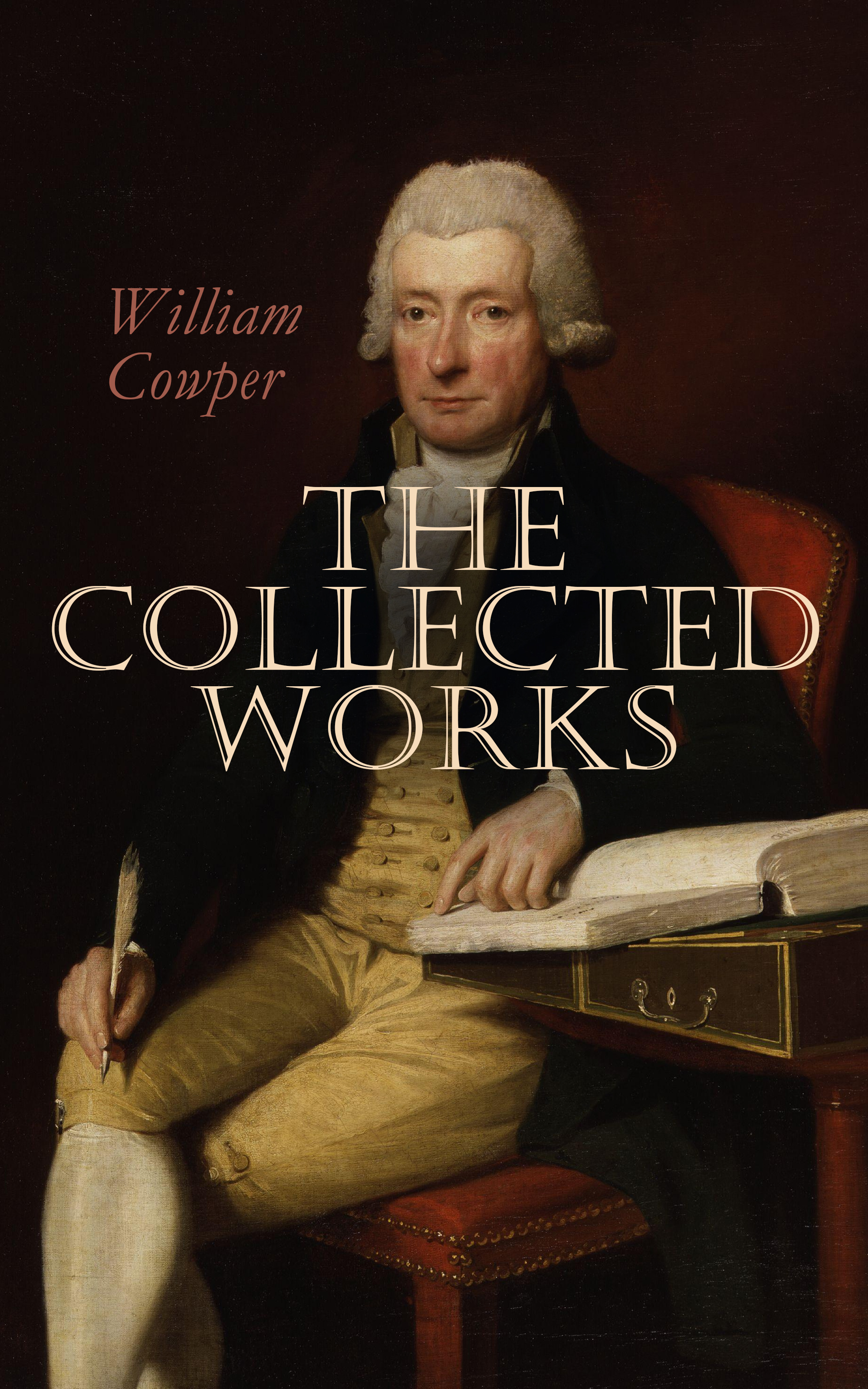William Cowper The Works of William Cowper william hale hale account of the executors of richard bishop of london 1303 and of the executors of thomas bishop of exeter 1310 latin edition