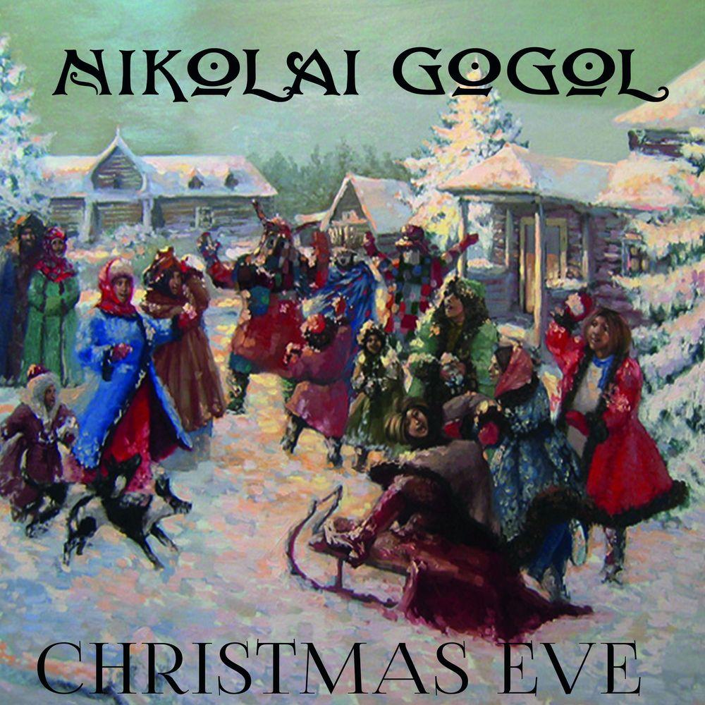 Николай Гоголь Christmas Eve henry wadsworth longfellow evangeline