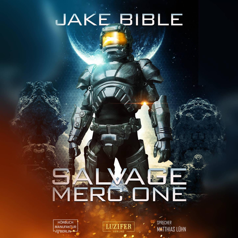 Jake Bible Salvage Merc One (Ungekürzt) merc alcester