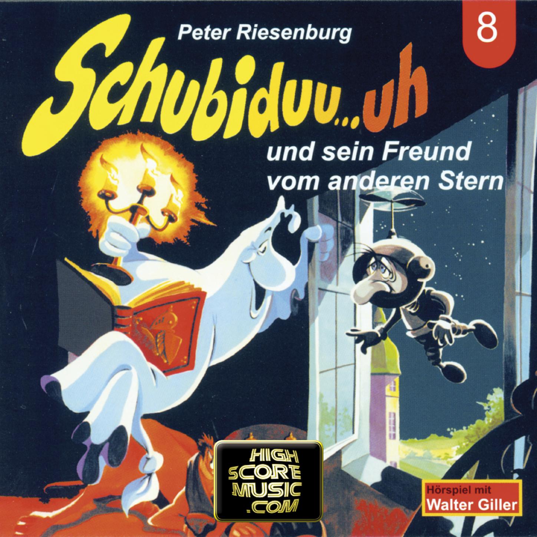 Peter Riesenburg Schubiduu...uh, Folge 8: Schubiduu...uh - und sein Freund vom anderen Stern цена 2017