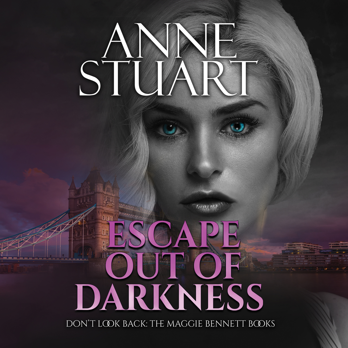 Anne Stuart Escape Out of Darkness - Don't Look Back: The Maggie Bennett Books 1 (Unabridged) anne mather whisper of darkness