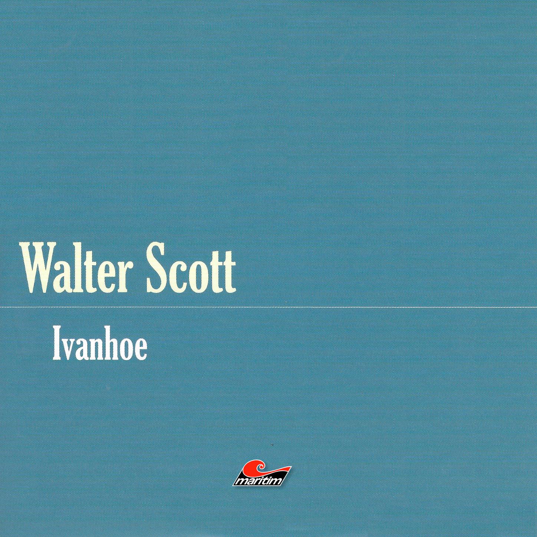 Sir Walter Scott Die große Abenteuerbox, Teil 10: Ivanhoe