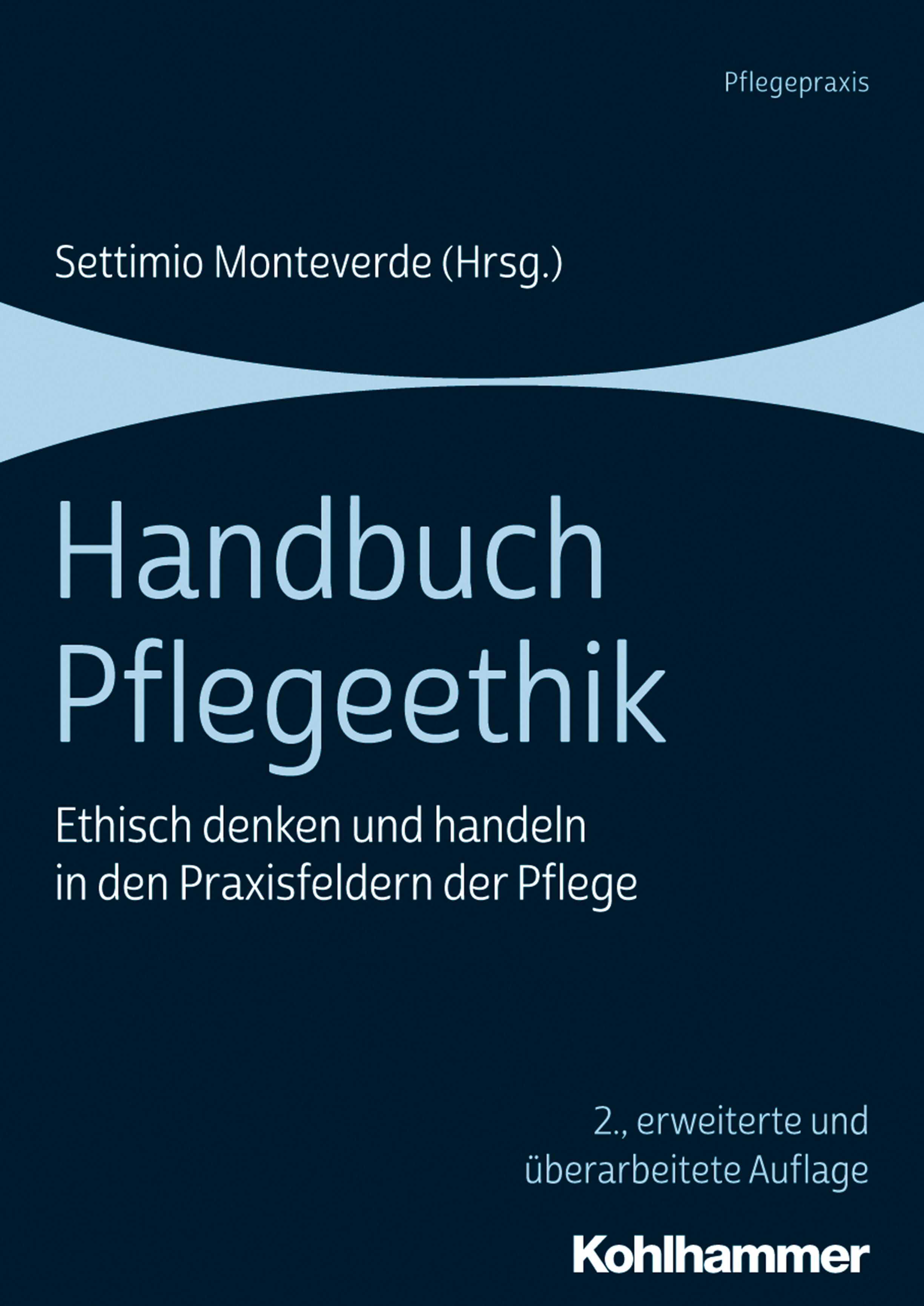 Отсутствует Handbuch Pflegeethik erwin beck die vielfalt des lebens wie hoch wie komplex warum