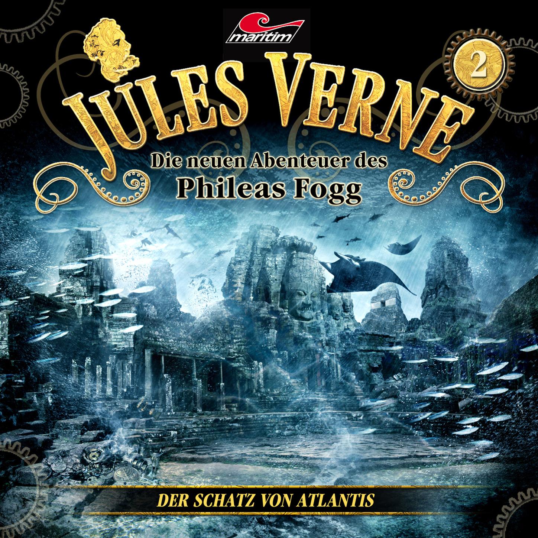 Jules Verne Jules Verne, Die neuen Abenteuer des Phileas Fogg, Folge 2: Der Schatz von Atlantis jules verne wilhelm storitz geheimnis