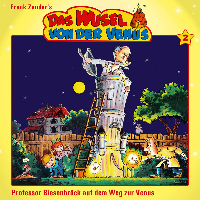 Frank Zander Das Wusel von der Venus, Folge 2: Prof. Biesenbröck auf dem Weg zur Venus adolf horwicz psychologische analysen auf physiologischer grundlage ein versuch zur neubegrundung der seebenlehre