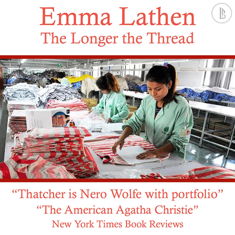 Emma Lathen The Longer the Thread - The Emma Lathen Booktrack Edition, Book 13 jane austen o emma emma hawaiian edition