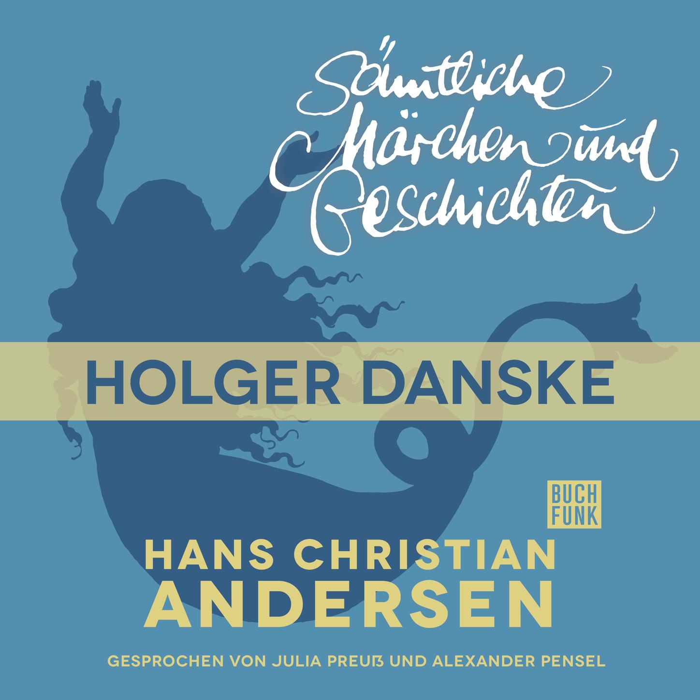 цены Hans Christian Andersen H. C. Andersen: Sämtliche Märchen und Geschichten, Holger Danske