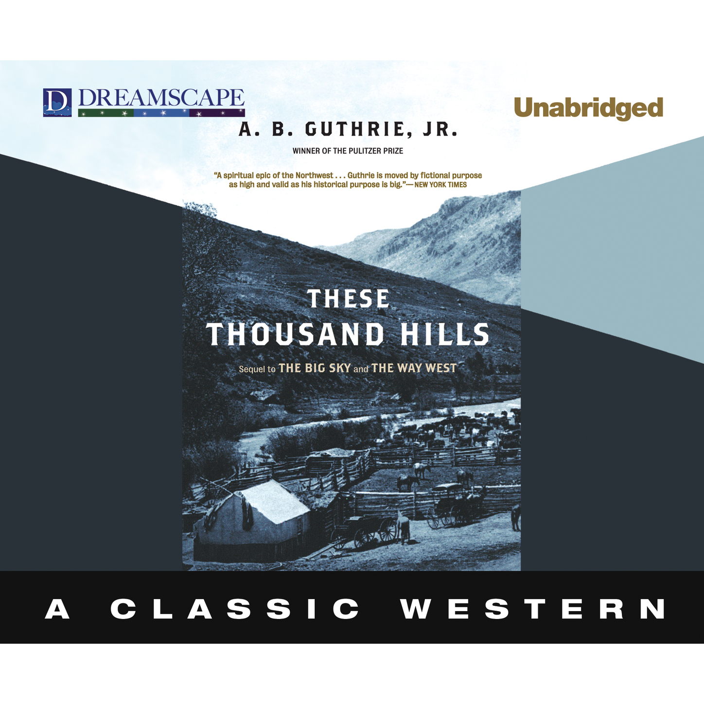 A. B. Guthrie Jr. These Thousand Hills - The Big Sky 3 (Unabridged) bradley t guthrie the silent cry