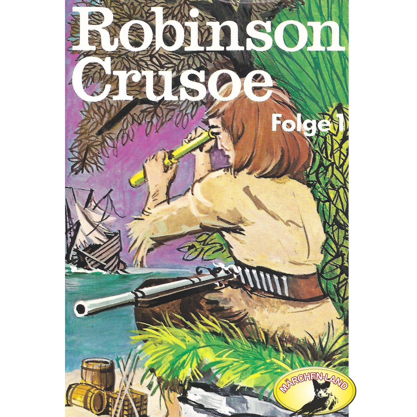 Daniel Defoe Robinson Crusoe - Daniel Defoe, Folge 1: Robinson Crusoe daniel defoe the life and aventures of robinson crusoe to which is prefixed a biographical memoir of daniel de foe volume 3
