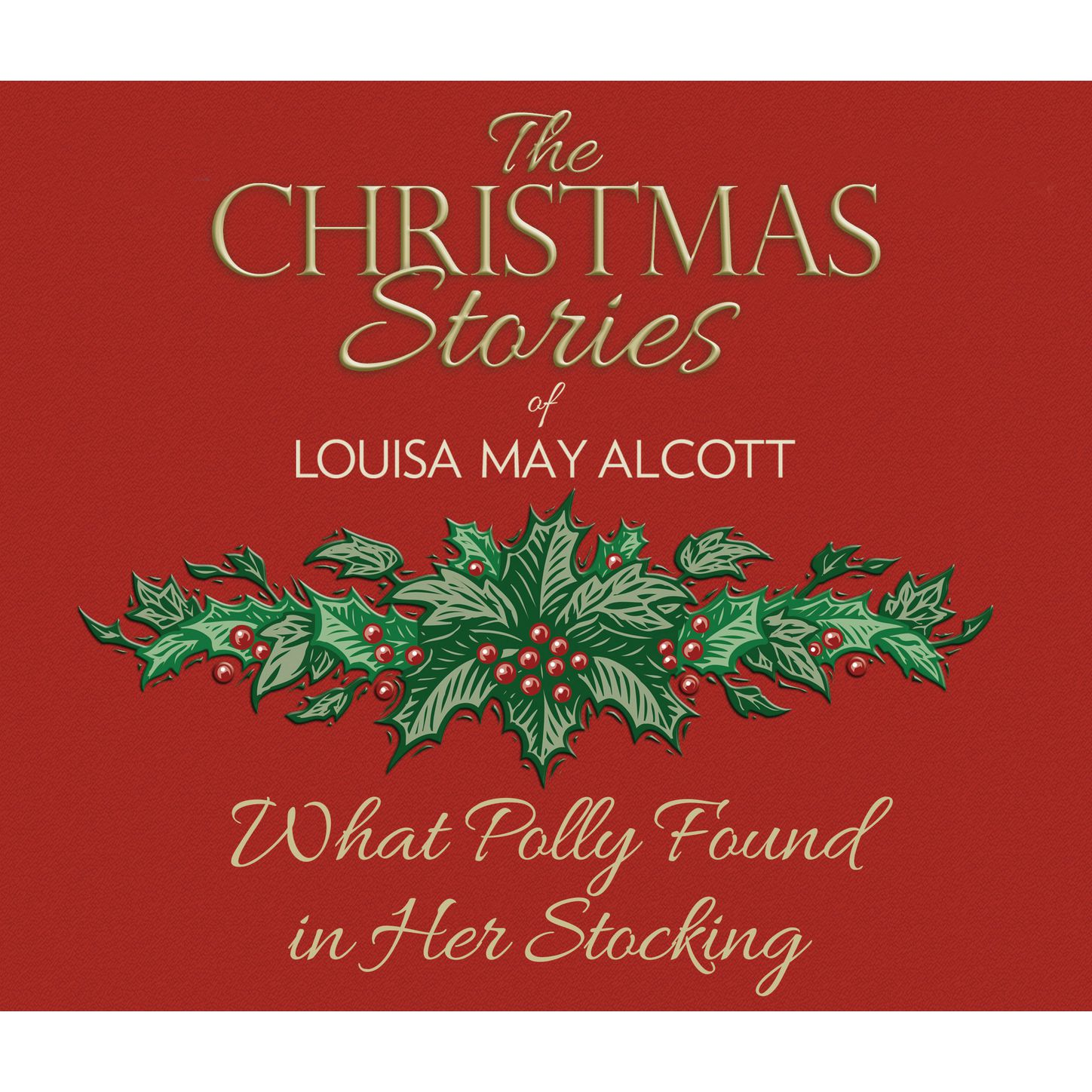 What Polly Found in Her Stocking (Unabridged) фото