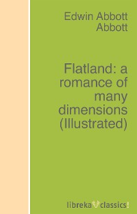 Edwin Abbott Abbott Flatland: a romance of many dimensions abbott ensure 900g