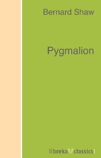 цена на Bernard Shaw Pygmalion