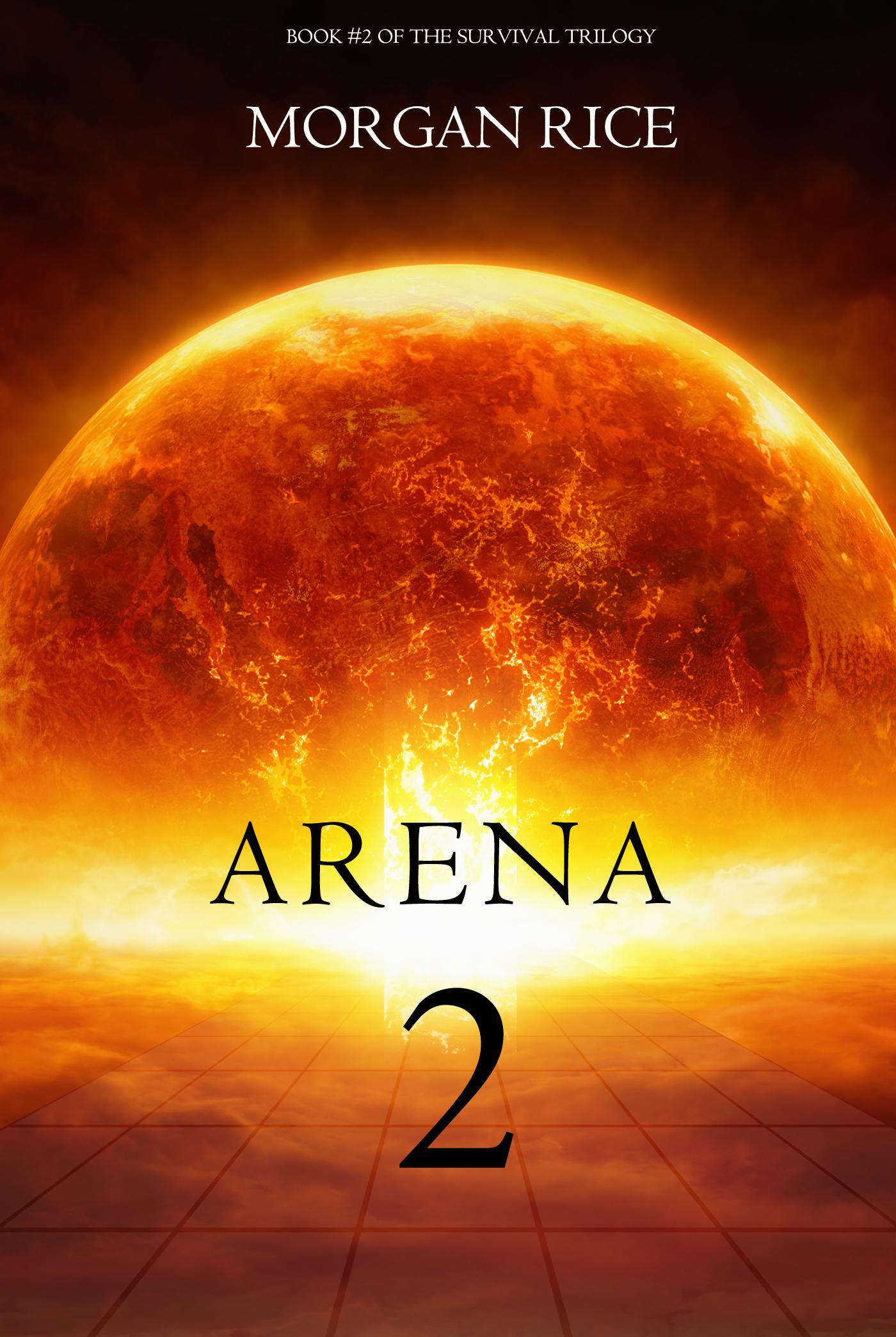 Морган Райс Arena Two