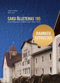 Обложка «Saku Õlletehas 195. Eesti Õllekultuuri edendamine 1820–2015»