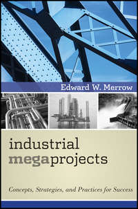Обложка «Industrial Megaprojects. Concepts, Strategies, and Practices for Success»