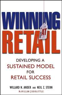 Обложка «Winning At Retail. Developing a Sustained Model for Retail Success»