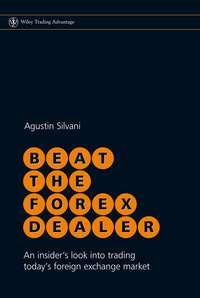 Обложка «Beat the Forex Dealer. An Insider's Look into Trading Today's Foreign Exchange Market»
