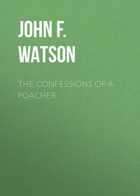Обложка «The Confessions of a Poacher»