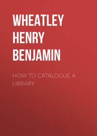 Обложка «How to Catalogue a Library»