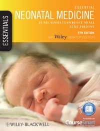 Обложка «Essential Neonatal Medicine»