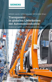 Обложка «Transparenz in globalen Lieferketten der Automobilindustrie Ansatze zur Logistik- und Produktionsoptimierung»