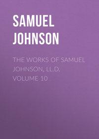 Обложка «The Works of Samuel Johnson, LL.D. Volume 10»