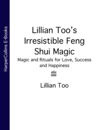 Обложка «Lillian Too's Irresistible Feng Shui Magic: Magic and Rituals for Love, Success and Happiness»