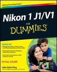 Обложка «Nikon 1 J1/V1 For Dummies»