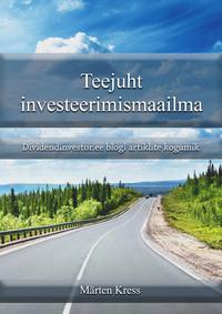 Обложка «Teejuht investeerimismaailma – dividendinvestor.ee blogi artiklite kogumik»