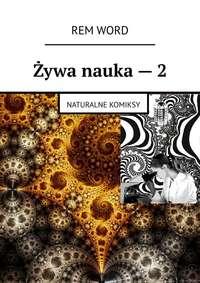 Обложка «Żywa nauka–2. Naturalne komiksy»