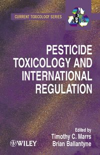 Обложка книги «Pesticide Toxicology and International Regulation»