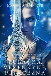 Обложка «Tulačka, Vězeňkyně, Princezna »