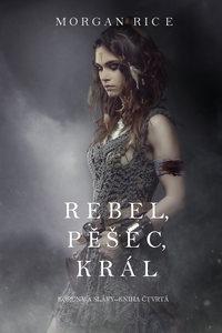 Обложка «Rebel, Pěšec, Král »