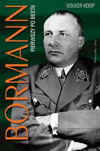 Обложка «Bormann - Pierwszy po bestii»