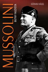 Обложка «Mussolini. Butny faszysta»