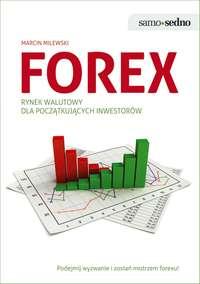 Обложка «Samo Sedno - Forex. Rynek walutowy dla początkujących inwestorów»
