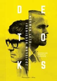 Обложка «Detoks. Zdzisław Beksiński, Norman Leto. Korespondencja, rozmowa»