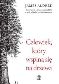 Обложка «Człowiek, który wspina się na drzewa»