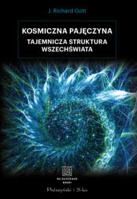 Обложка «Kosmiczna pajęczyna. Tajemnicza struktura Wszechświata»