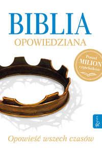 Обложка «Biblia opowiedziana - Opowieść wszech czasów»