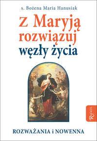 Обложка «Z Maryją rozwiązuj węzły życia - Rozważania i nowenna»