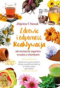 Обложка «Zdrowie i odporność. Reaktywacja - Jak wzmocnić organizm w walce z chorobami»